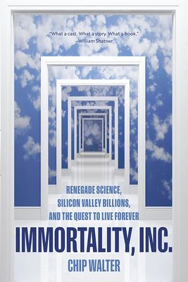 Immortality, Inc