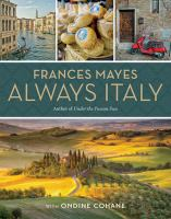 Frances Mayes Always Italy