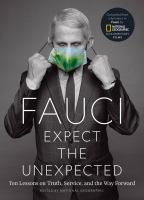 Expect The Unexpected: Ten Lessons On Truth, Service, And The Way Forward