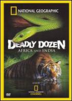 Deadly dozen Africa and India