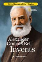 Alexander Graham Bell Invents