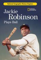 Jackie Robinson Plays Ball