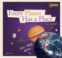 Every Planet Has A Place