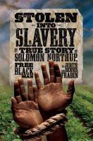 Stolen Into Slavery
