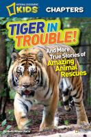 Tiger in Trouble!