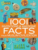 1001 Inventions & Awesome Facts From Muslim Civilization