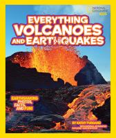 Everything Volcanoes & Earthquakes