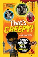That's Creepy!