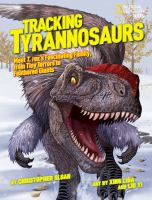 Tracking Tyrannosaurs