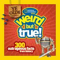 Ye Olde Weird but True!