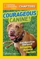 Courageous Canine!