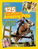 125 True Stories of Amazing Pets