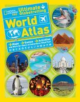 Ultimate Globetrotting World Atlas