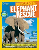 Mission Elephant Rescue