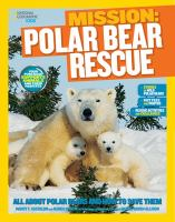 Mission Polar Bear Rescue