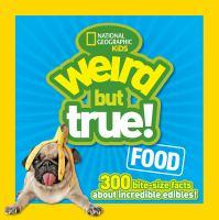 Weird but True! Food