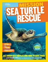 National Geographic Kids Mission, Sea Turtle Rescue