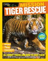 National Geographic Kids Mission, Tiger Rescue