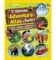 Ultimate Adventure Atlas Of Earth