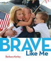 Brave Like Me