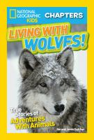 Living With Wolves!