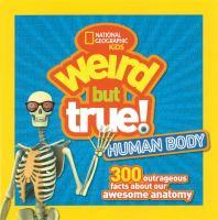 Weird but True! Human Body