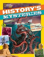 HISTORY'S MYSTERIES : CURIOUS CLUES, COLD CASES, AND PUZZLES FROM THE PAST