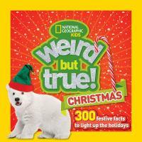 Weird but True! Christmas