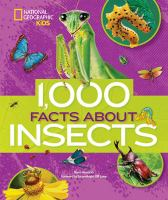 1,000 Facts About Insects