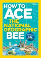 How to Ace the National Geographic Bee