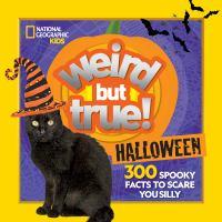 Weird but True! Halloween