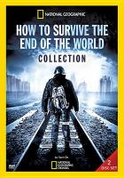 How to Survive the End of the World Collection