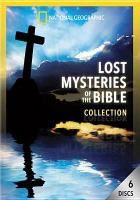 Lost Mysteries of the Bible Collection