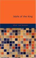 Idylls of the King: In Twelve Books