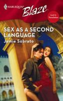 Sex as A Second Language