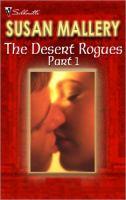 The Desert Rogues Part 1