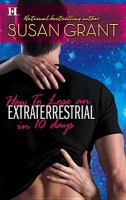 How to Lose An Extraterrestrial in 10 Days