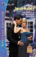 The Prince & the Pregnant Princess