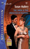 The Sheik and the Princess in Waiting