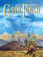 Last Honest Outlaw