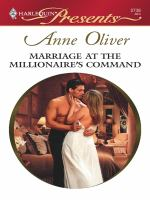 Marriage at the Millionaire's Command