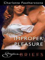 Improper Pleasure