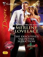 The Executive's Valentine Seduction