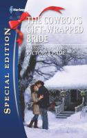 The Cowboy's Gift-wrapped Bride