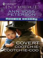 Covert Cootchie-cootchie-coo