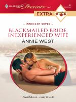 Blackmailed Bride, Inexperienced Wife