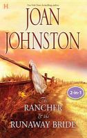 Texas Brides: the Rancher and the Runaway Bride & the Bluest Eyes in Texas