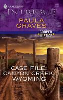 Case File, Canyon Creek, Wyoming