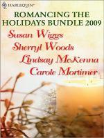 Romancing the Holidays Bundle 2009