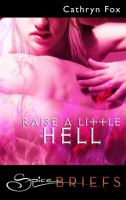 Raise A Little Hell